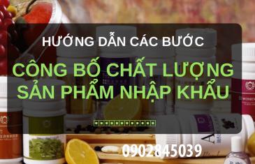 huong dan cong bo chat luong san pham nhap khau